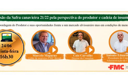 A safra canavieira 21/22 pela perspectiva do produtor e cadeia de insumos