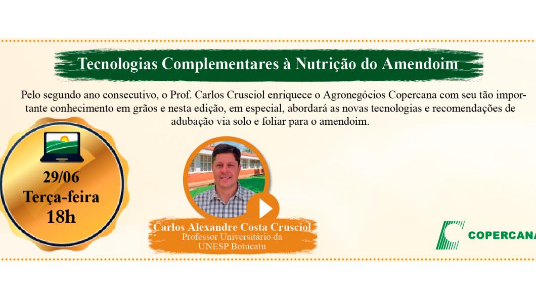 As tecnologias complementares à nutrição do amendoim serão apresentadas no 17º Agronegócios Copercana